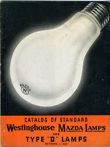 "Catalog of Standard Westinghouse Mazda Lamps and Type ""D"" Lamps"